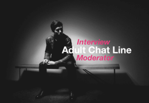 Interview: Adult Chat Line Moderator & How Chatlines Work